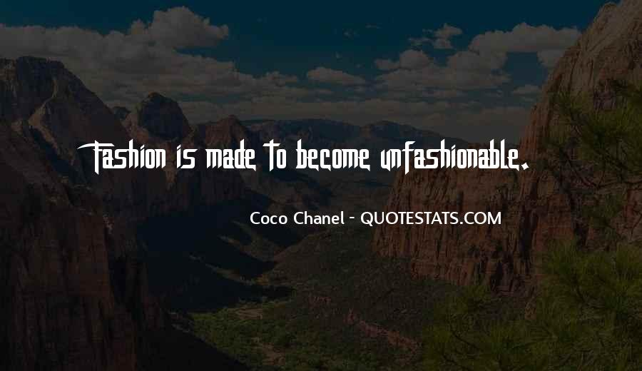 Quotes About Unfashionable #742118