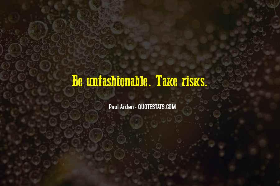 Quotes About Unfashionable #785609