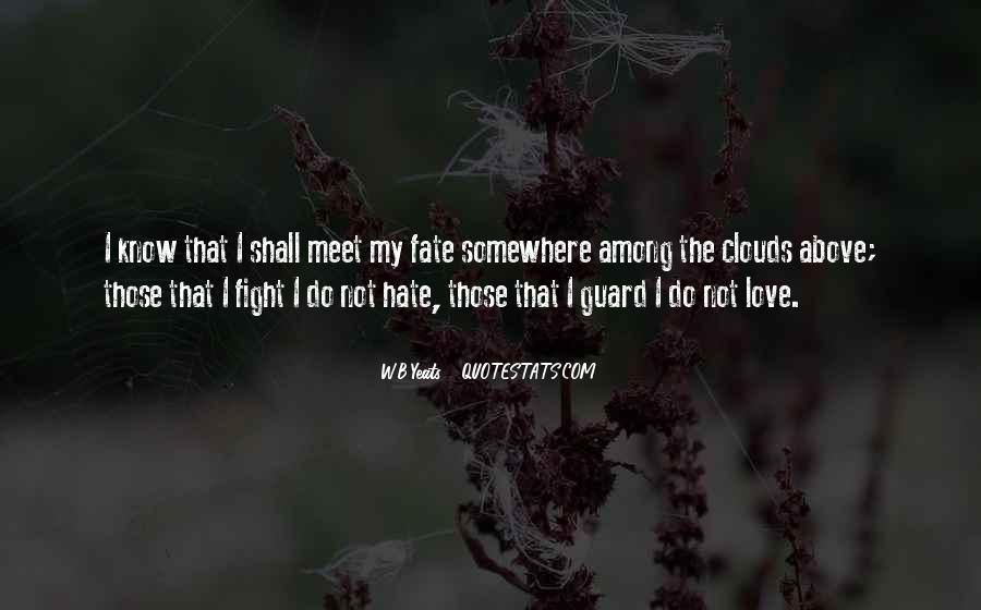 W B Yeats Love Quotes #1452109