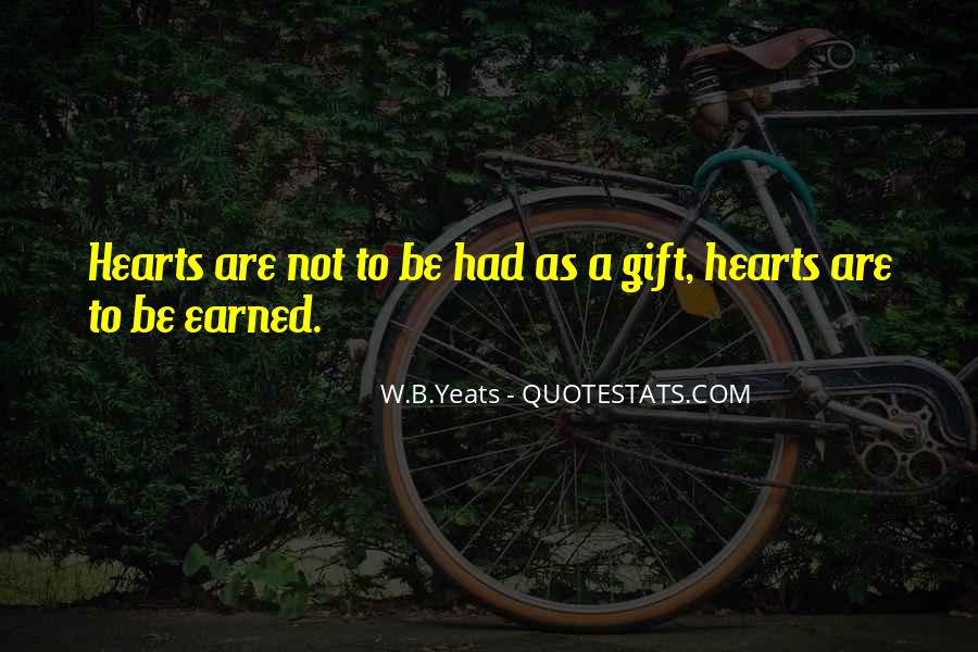 W B Yeats Love Quotes #1688010