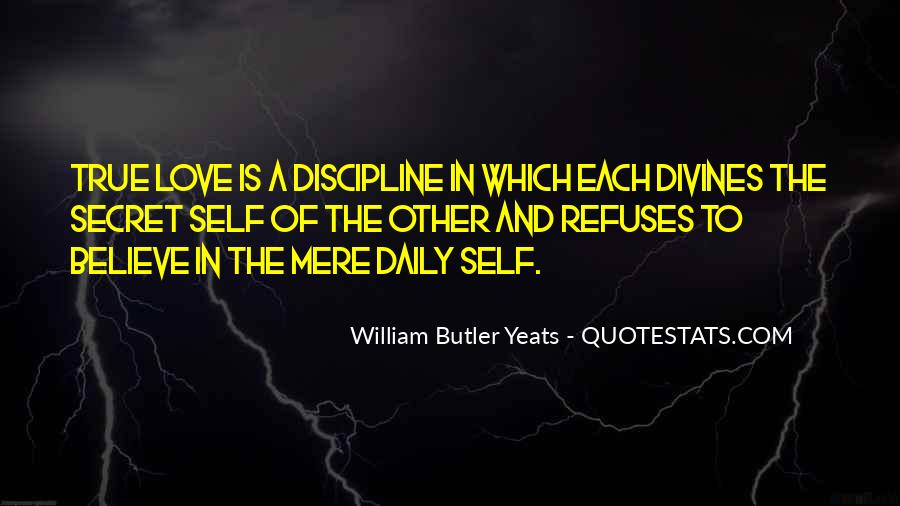 W B Yeats Love Quotes #263704