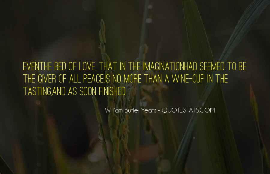 W B Yeats Love Quotes #725894
