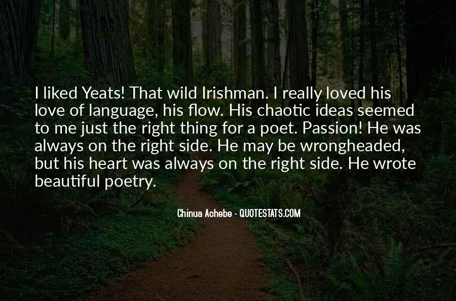 W B Yeats Love Quotes #769417