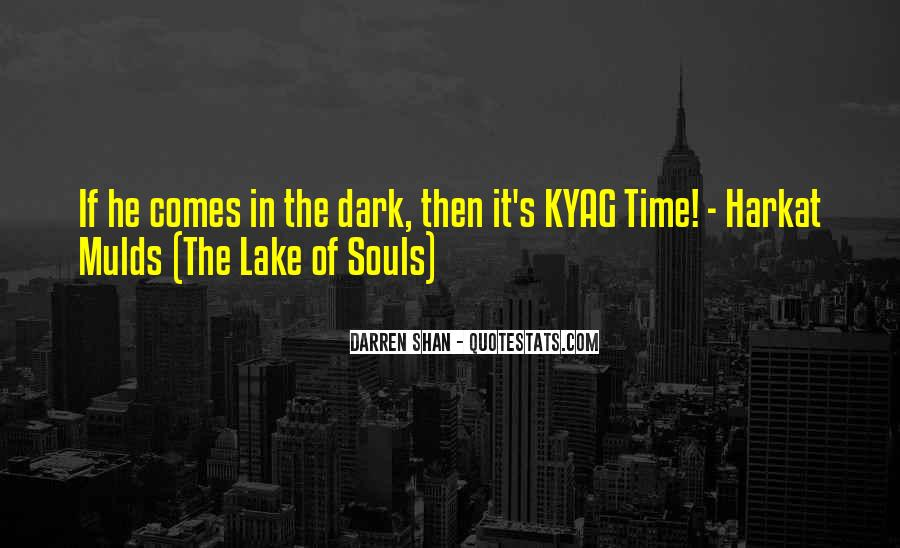 Quotes About Dark Souls #1169721