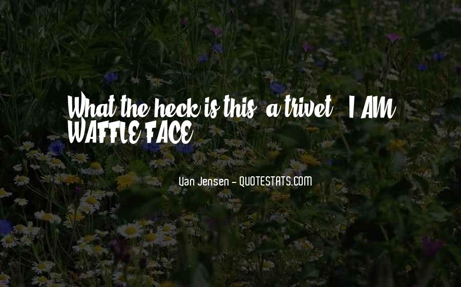 Waffle Quotes #1433790