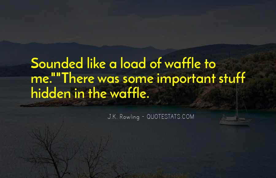 Waffle Quotes #331401