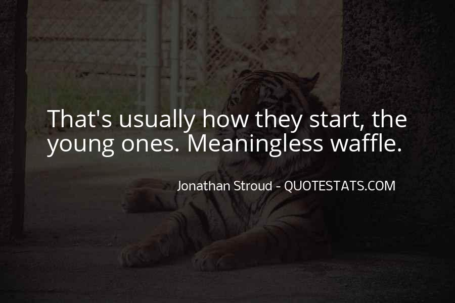 Waffle Quotes #651652