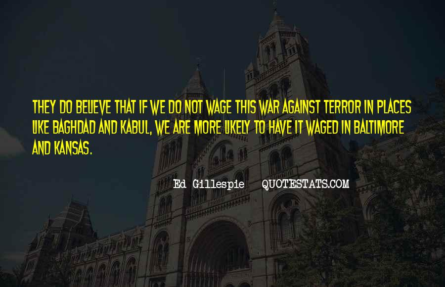 Wage War Quotes #183694