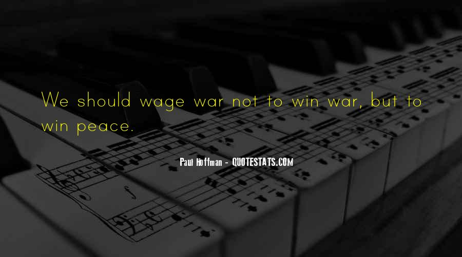 Wage War Quotes #205296