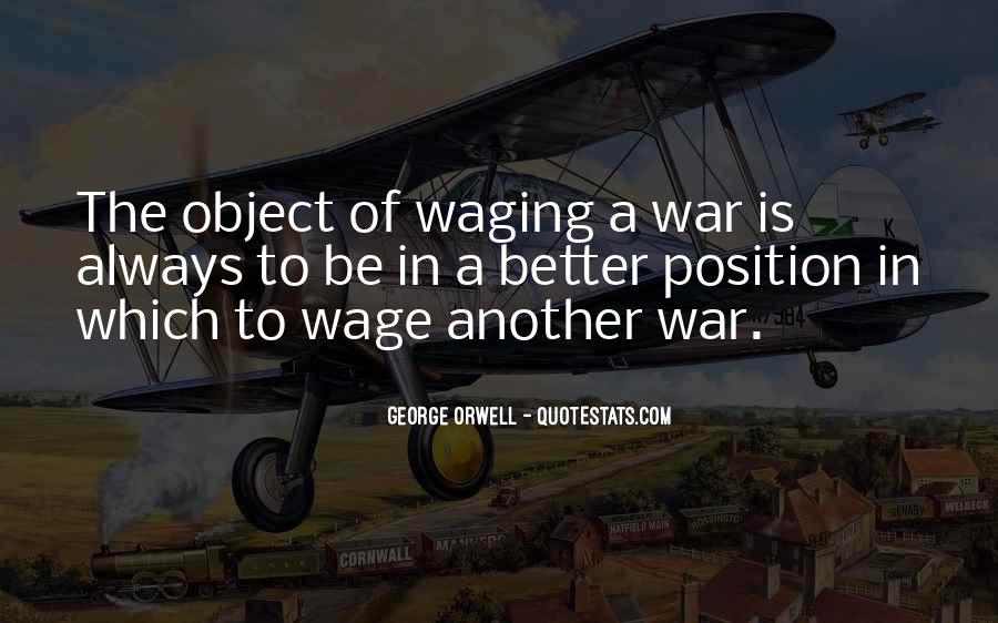 Wage War Quotes #299645