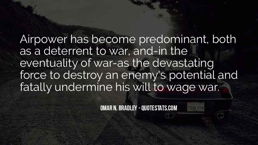 Wage War Quotes #53569