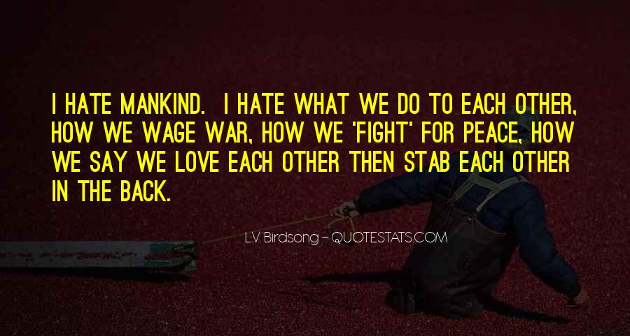 Wage War Quotes #57350