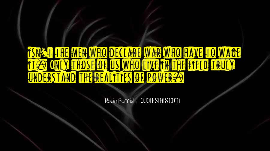 Wage War Quotes #679832