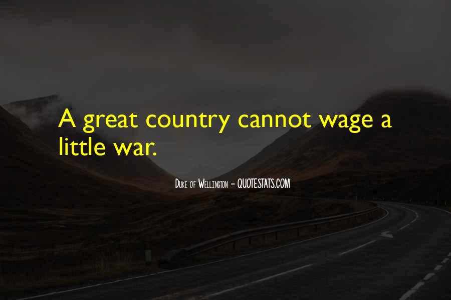 Wage War Quotes #806296