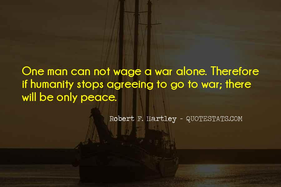 Wage War Quotes #841614