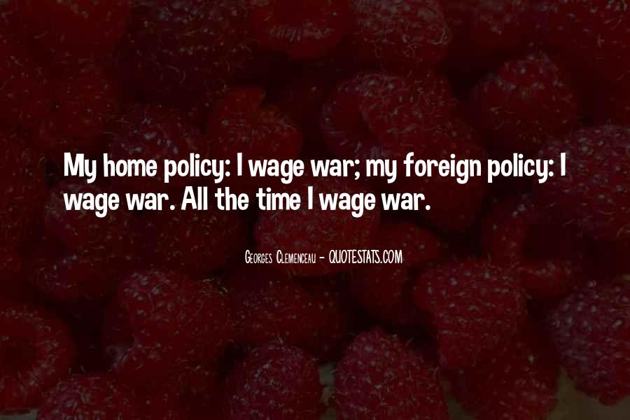 Wage War Quotes #918541