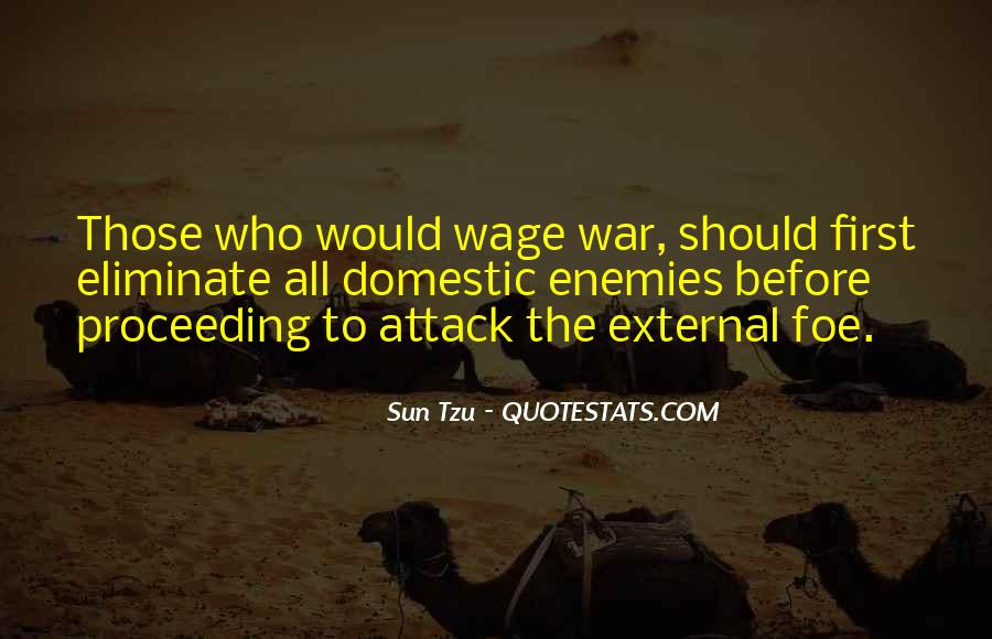 Wage War Quotes #953632