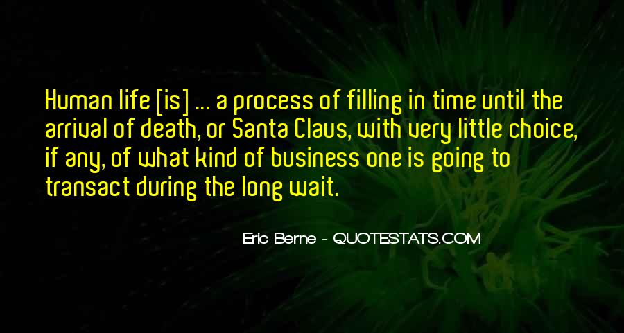 Wait Till Death Quotes #158288