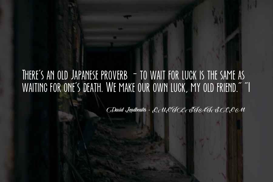 Wait Till Death Quotes #164643