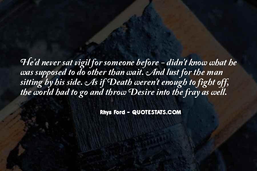 Wait Till Death Quotes #183059