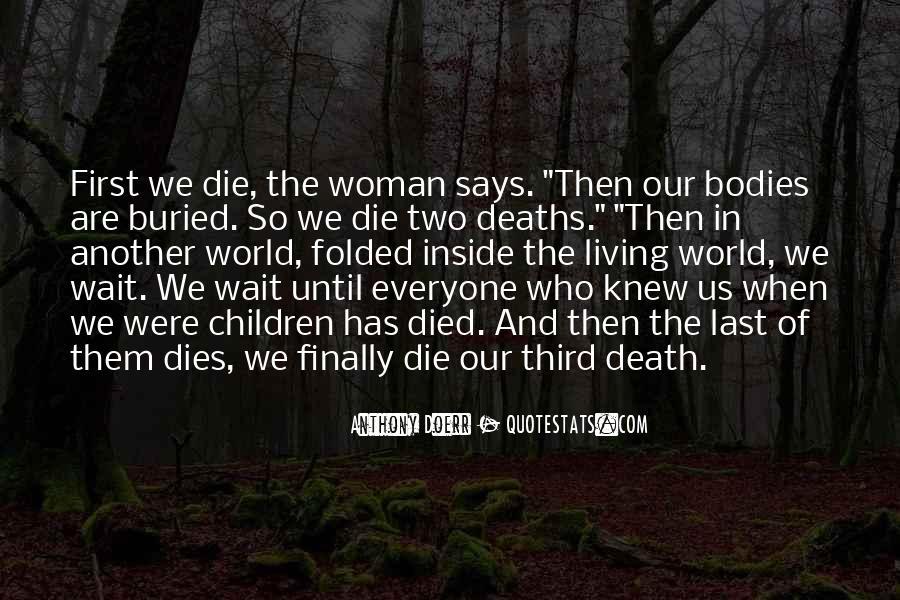 Wait Till Death Quotes #238949