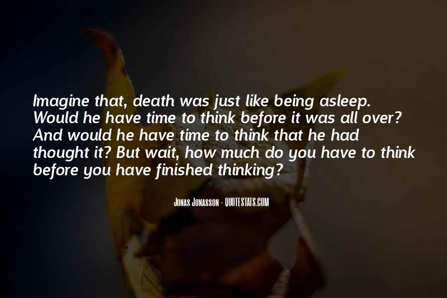 Wait Till Death Quotes #243213