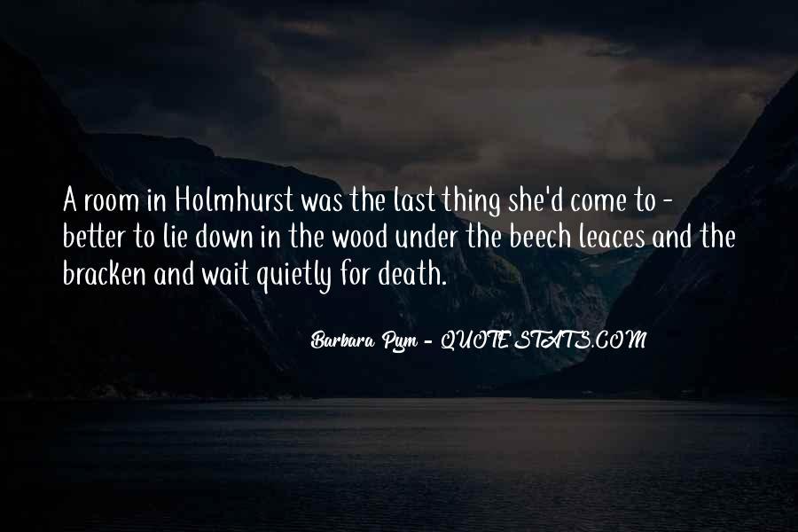 Wait Till Death Quotes #329249