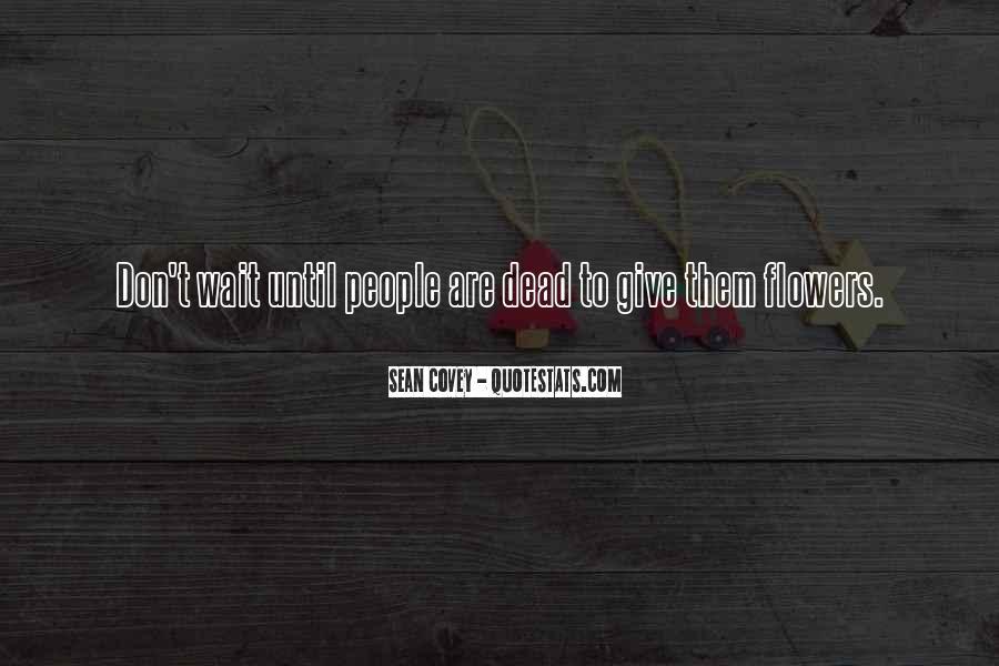Wait Till Death Quotes #375971