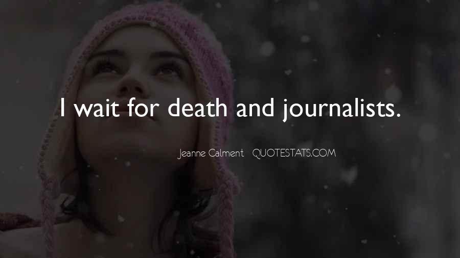 Wait Till Death Quotes #473967