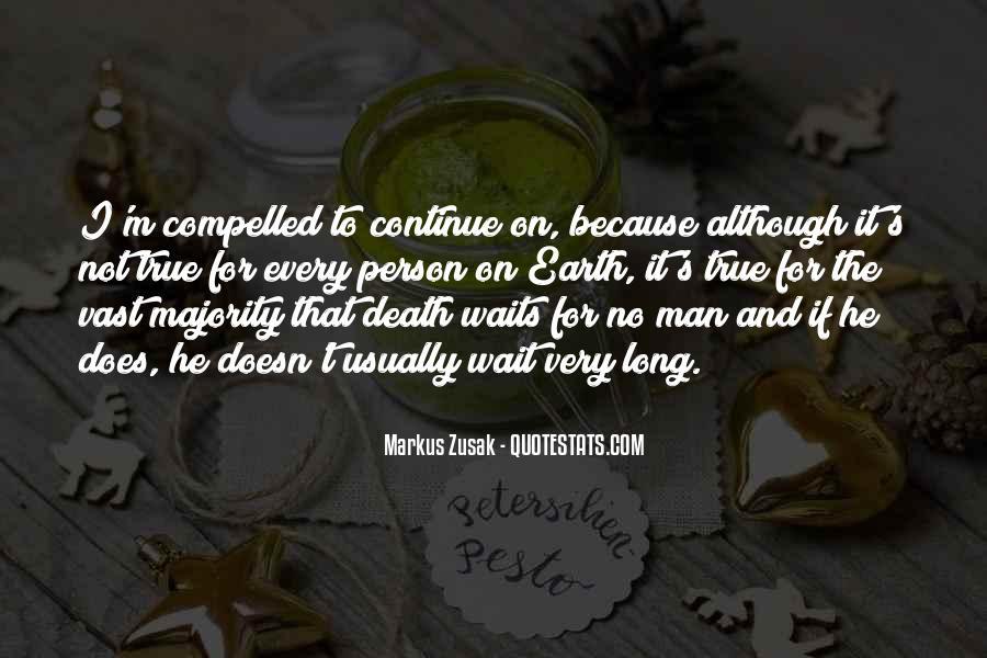 Wait Till Death Quotes #573273