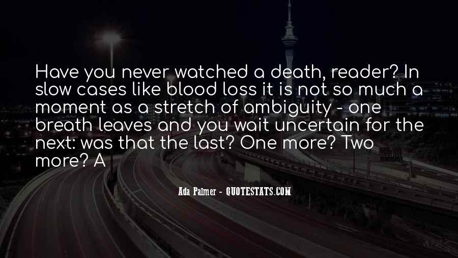 Wait Till Death Quotes #88099