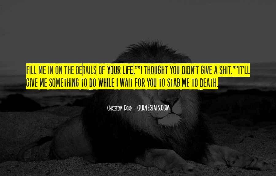Wait Till Death Quotes #89630