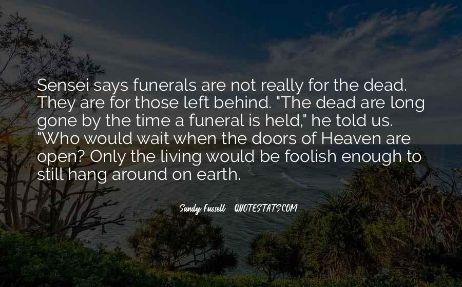 Wait Till Death Quotes #92685