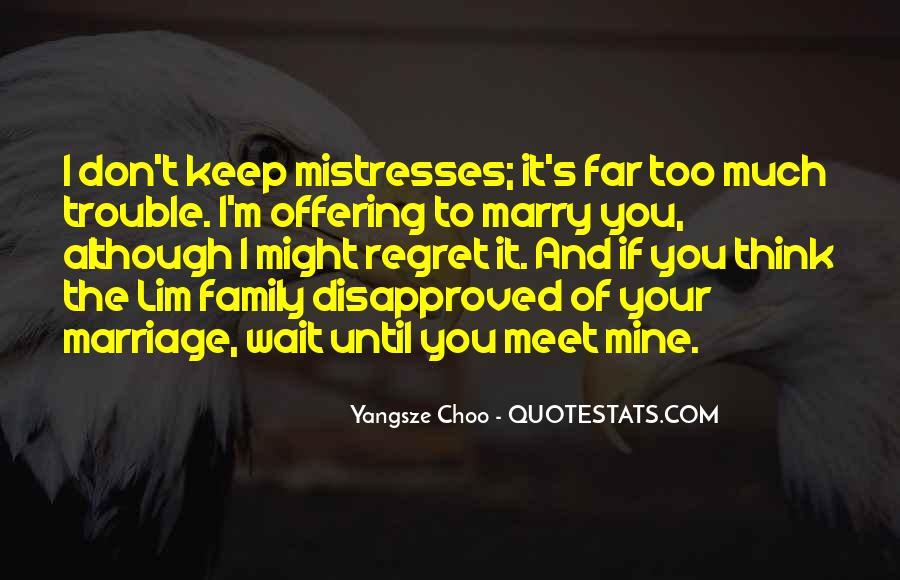 Wait Until Marriage Quotes #1298186
