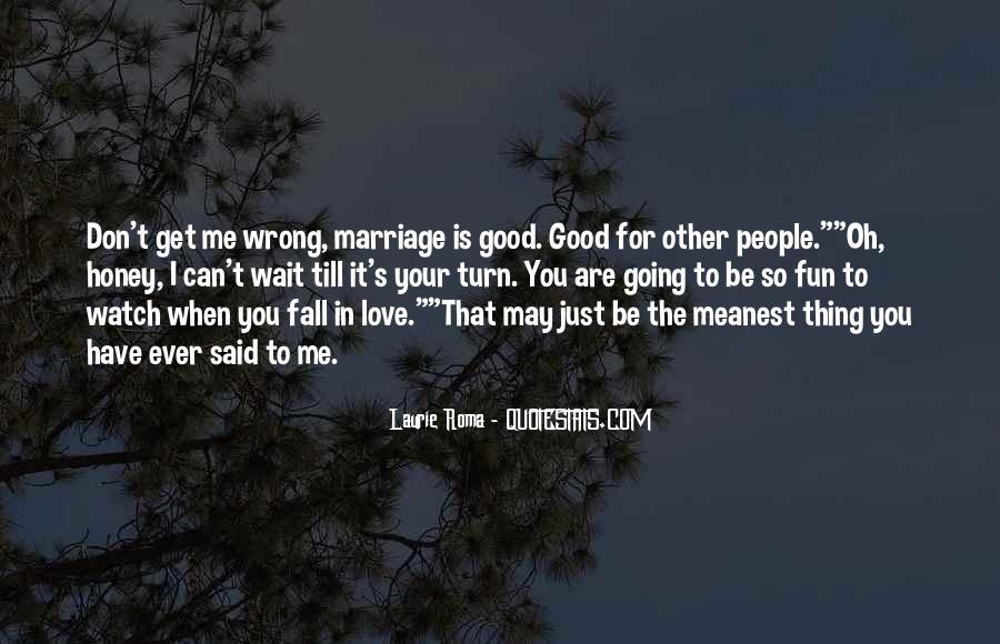Wait Until Marriage Quotes #523279