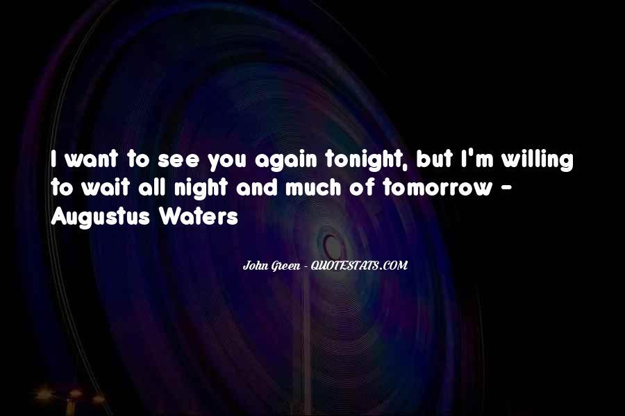 Wait Until Tomorrow Quotes #1142416