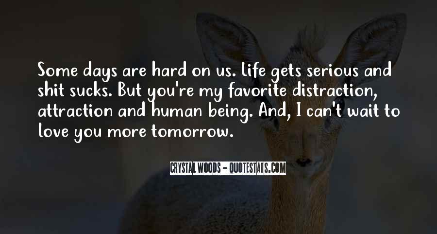 Wait Until Tomorrow Quotes #1423066