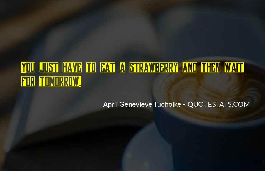 Wait Until Tomorrow Quotes #1450517