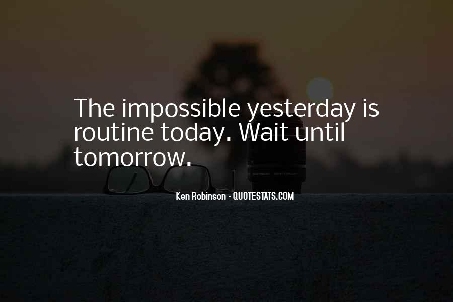 Wait Until Tomorrow Quotes #1453266