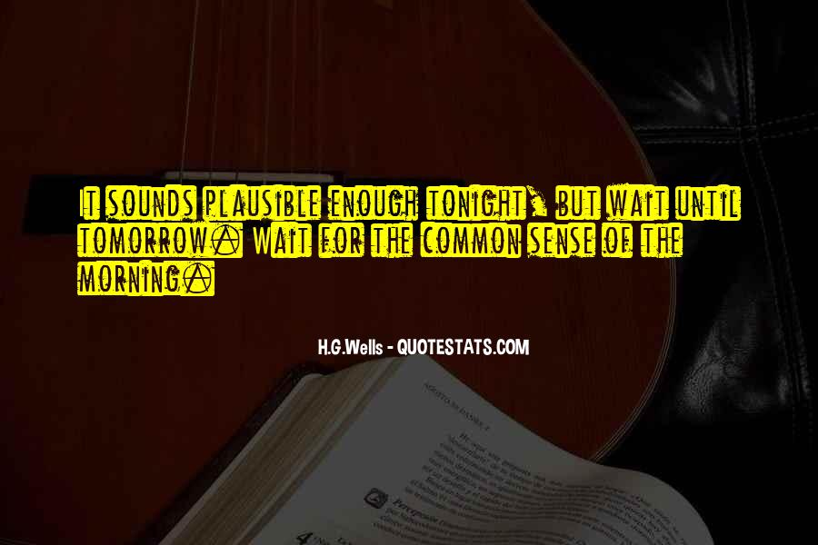 Wait Until Tomorrow Quotes #1533475