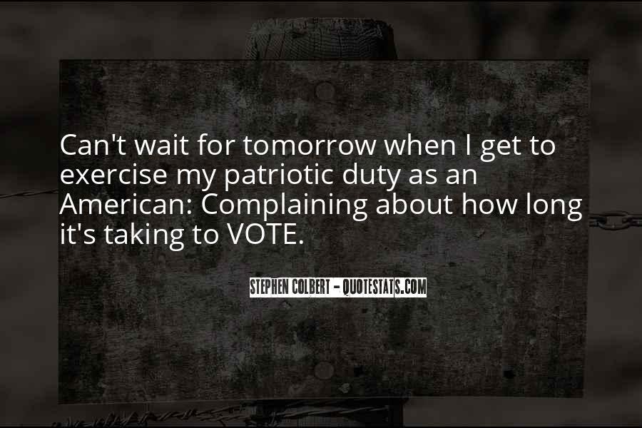 Wait Until Tomorrow Quotes #1604950