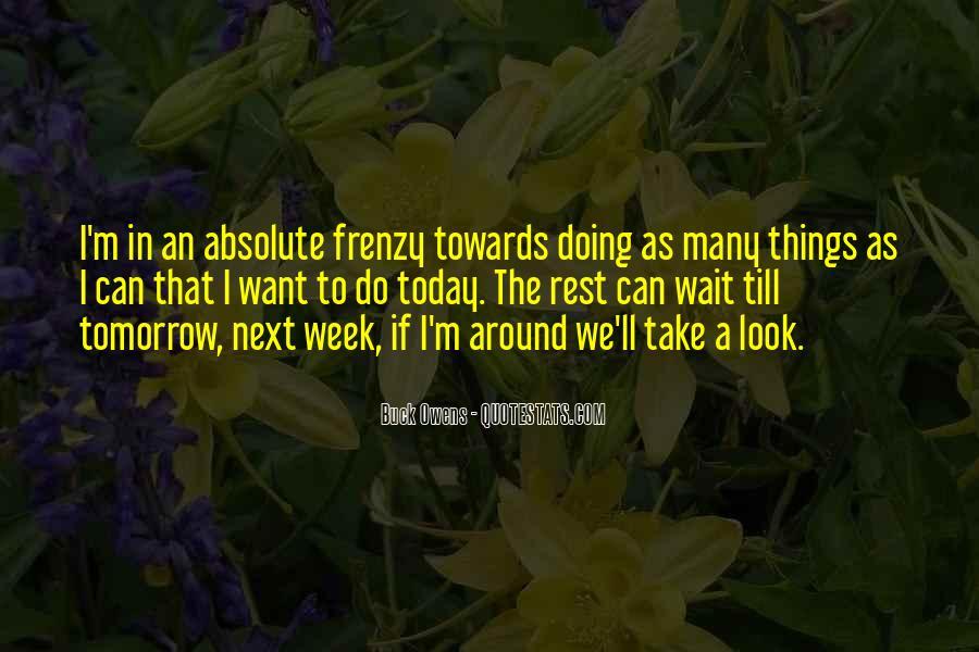 Wait Until Tomorrow Quotes #1715815