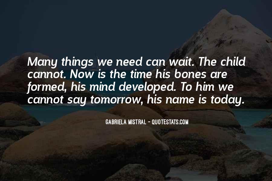 Wait Until Tomorrow Quotes #1762522