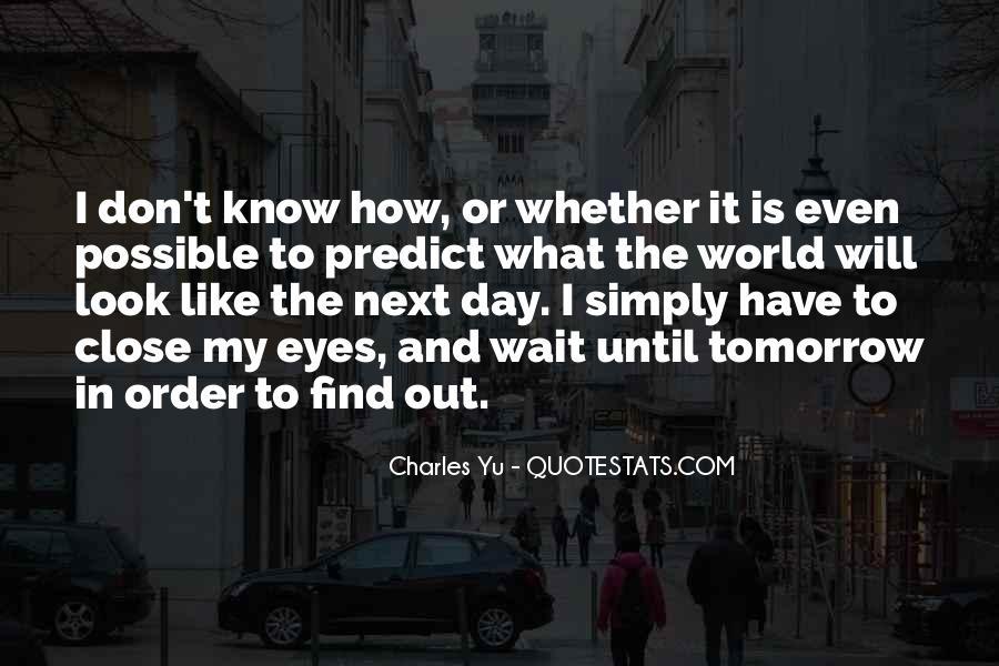 Wait Until Tomorrow Quotes #1788238