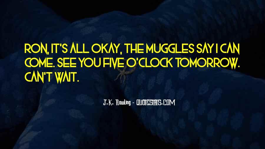 Wait Until Tomorrow Quotes #278929