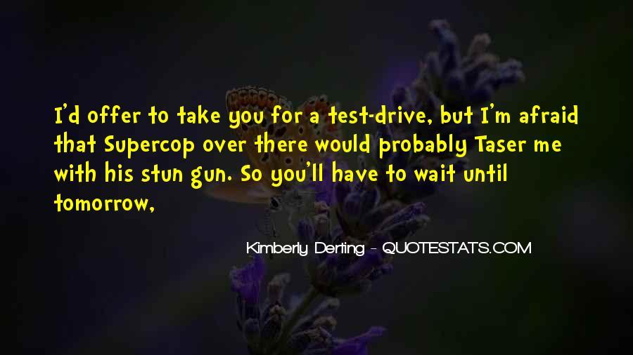 Wait Until Tomorrow Quotes #507909