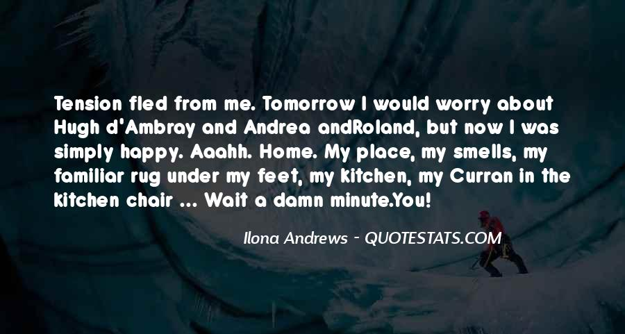 Wait Until Tomorrow Quotes #647738