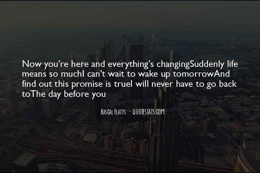 Wait Until Tomorrow Quotes #75644