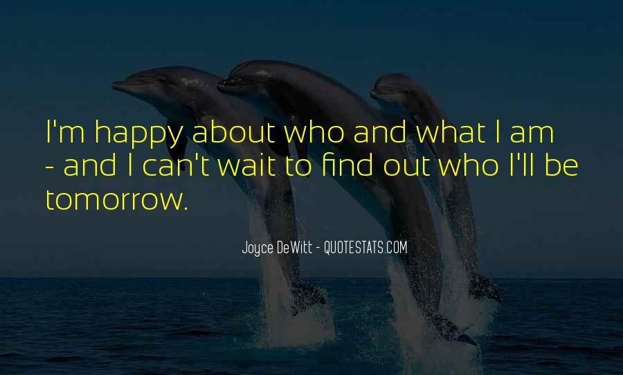 Wait Until Tomorrow Quotes #778921
