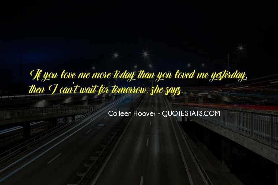 Wait Until Tomorrow Quotes #83133